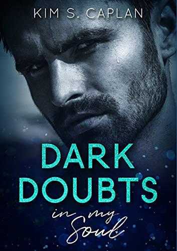 Dark Doubts in My Soul von [Caplan, Kim S.]