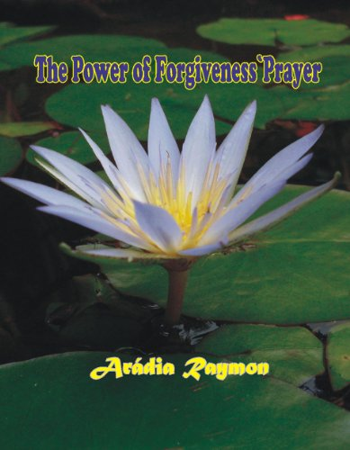 The Power of Forgiveness' Prayer (English Edition)