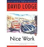 Nice Work [ NICE WORK ] by Lodge, David (Author) Jul-27-1990 [ Paperback ] - David Lodge