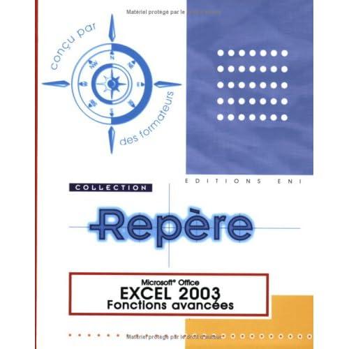 Excel 2003 : Fonctions avancées