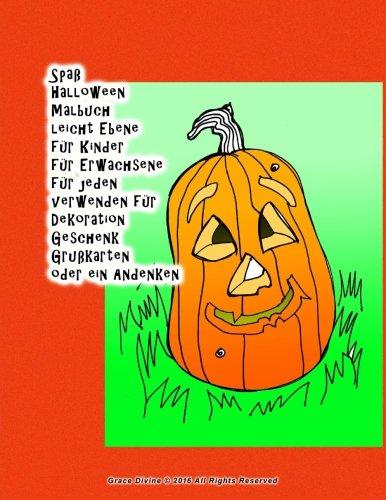 Spaß Halloween Malbuch leicht Ebene für Kinder für Erwachsene für jeden verwenden für Dekoration Geschenk Grußkarten oder ein (Dekoration Spaß Halloween)
