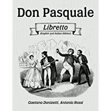 Don Pasquale Libretto (English and Italian Edition)