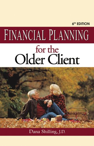 Financial Planning for the Older Client por Dana Shilling