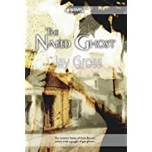 The Naked Ghost (English Edition)