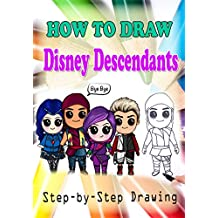 How to Draw Disney Descendants : Easy Step-by-step Drawing (Children's Drawing Books)