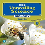 Unravelling Science- Biology Coursebook by Pearson for ICSE class 8