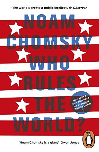 Who Rules the World?: Reframings (English Edition) por Noam Chomsky