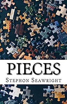 Pieces (English Edition) par [Seawright, Stephon]