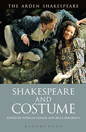 Shakespeare and Costume (The Arden Shakespeare) (English (Belle Dance Kostüm)