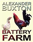 Battery Farm (English Edition)