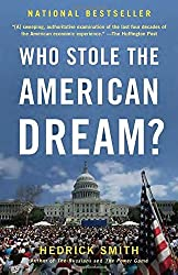 Who Stole the American Dream? by Hedrick Smith (2013-08-27)