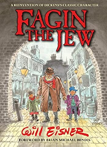 Will Schutz - Fagin the Jew by Will Eisner (Artist,