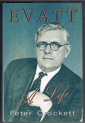 Evatt, a life