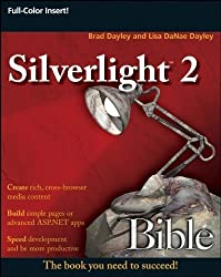 Silverlight 2 Bible by Brad Dayley (2008-10-06)