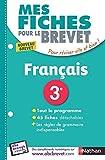 Mes Fiches pour le BREVET FRANÇAIS 3e