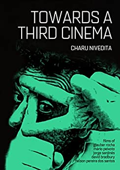 Towards A Third Cinema by [Nivedita, Charu]