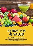 Extractos de salud: curiosidades, consejos, recetas