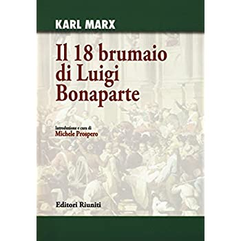 Il 18 Brumaio Di Luigi Bonaparte