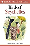 Birds of Seychelles (Helm Field Guides)