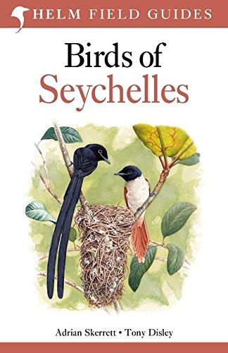 Birds of Seychelles (Helm Field Guides) Seychelles Natural