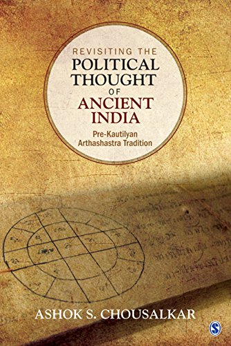 Revisiting the Political Thought of Ancient India: Pre-Kautilyan Arthashastra Tradition
