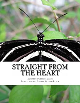 Straight From The Heart (English Edition) di [Gibson-Evans, Elizabeth]