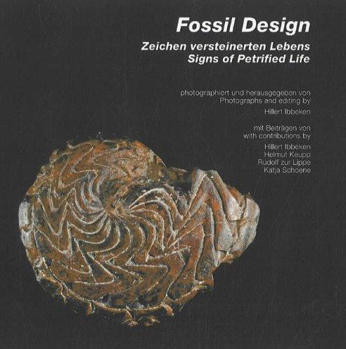 Fossil Design: Zeichen versteinerten Lebens / Signs of Petrified Life (Ein Zeichen-design)