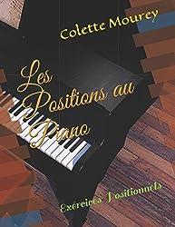 Les Positions au Piano: Exercices Positionnels