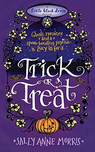 (Trick or Treat: A spellbinding romance full of magic and mayhem (Little Black Dress))