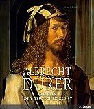 Albrecht Dürer: Meister der deutschen Kunst (Meister der europäischen Kunst)