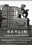B E R L I N - einzigartig schlaflos effektvoll (Wandkalender 2015 DIN A2 hoch): Berliner Stadtlandschaften in Schwarz/Weiss, fotografiert von Silva Wischeropp, (Monatskalender, 14 Seiten)