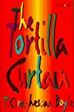 The Tortilla Curtain by T. C. Boyle (1995-08-01)