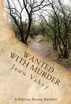 Wanted with Murder (A Rilynne Evans Mystery Book 5) (English Edition) par [Vakey, Jenn]