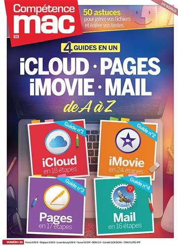 Comptence Mac 55 - 4 guides en 1 : iCLOUD - PAGES - iMOVIE - MAIL