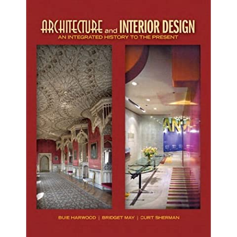 Architecture and Interior Design: An Integrated History