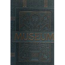 Das Museum. Eine Anleitung Zum Genuss Der Werke Bildender Kunst