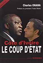 Côte d'Ivoire - Le coup d'Etat de Charles Onana