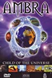 Ambra - Child of the Universe (DVD + Audio-CD)