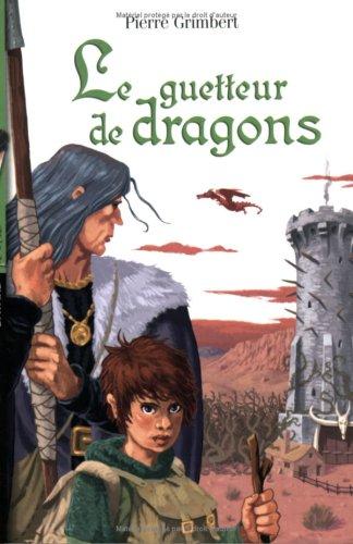 Le guetteur de dragons