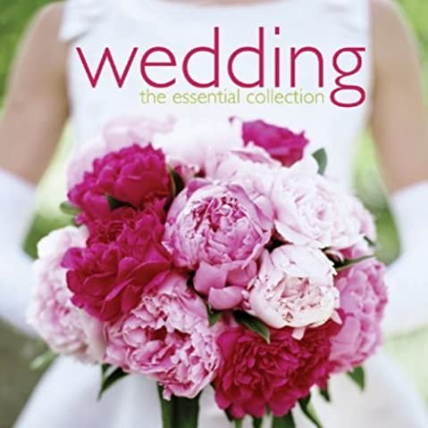 Wedding: Essential Collection by The Avalon Consort