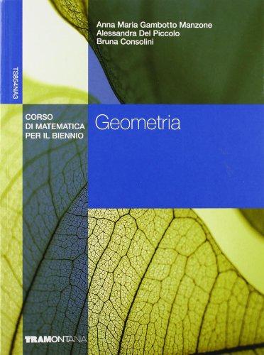 Geometria. Corso di matematica. Per il biennio degli Ist. tecnici commerciali