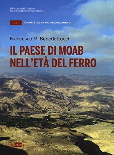 Il paese di Moab nell'età del ferro (Atlante del Vicino Oriente antico)