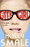 geek girl geek girl book 1 by holly smale 2013 02 28
