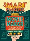 Smartphone Movie Maker
