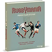 Rugbymania - French flair attitude