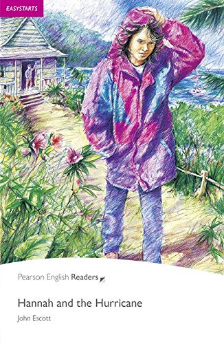Penguin Readers ES: Hannah and the hurricane Book & CD Pack: Easystarts (Pearson English Graded Readers) - 9781405880596