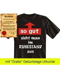 Witzige Rentner & Ruheständler Sprüche Fun Tshirt! So gut sieht man im Ruhestand aus! - T-Shirt in Schwarz mit Gratis Urkunde!