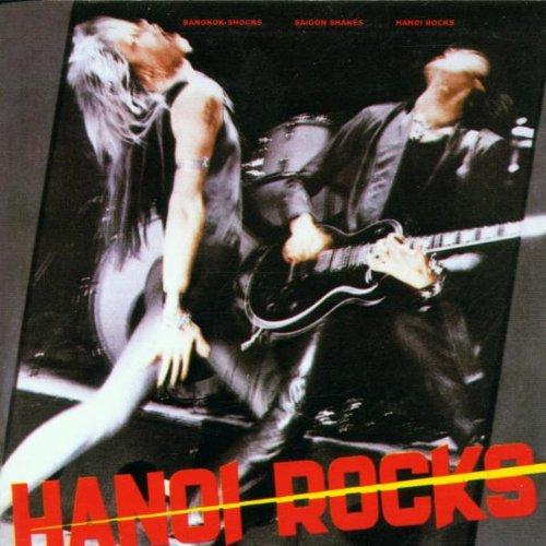 Hanoi Rocks: Bangkok Shocks,Saigon Shakes,Hanoi Rocks (Audio CD)
