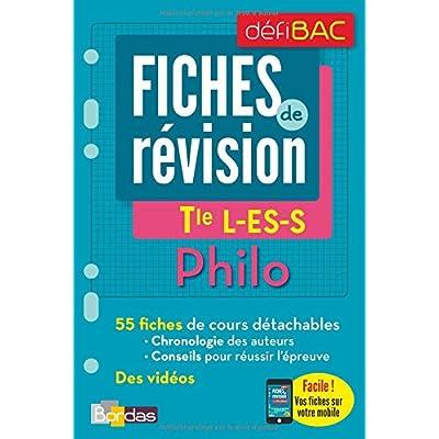 Philosophie Tle L-ES-S : Fiches de révision