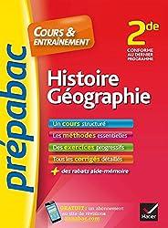 Histoire-Géographie 2de - Prépabac Cours & entraînement: cours, méthodes et exercices progressifs (seconde)
